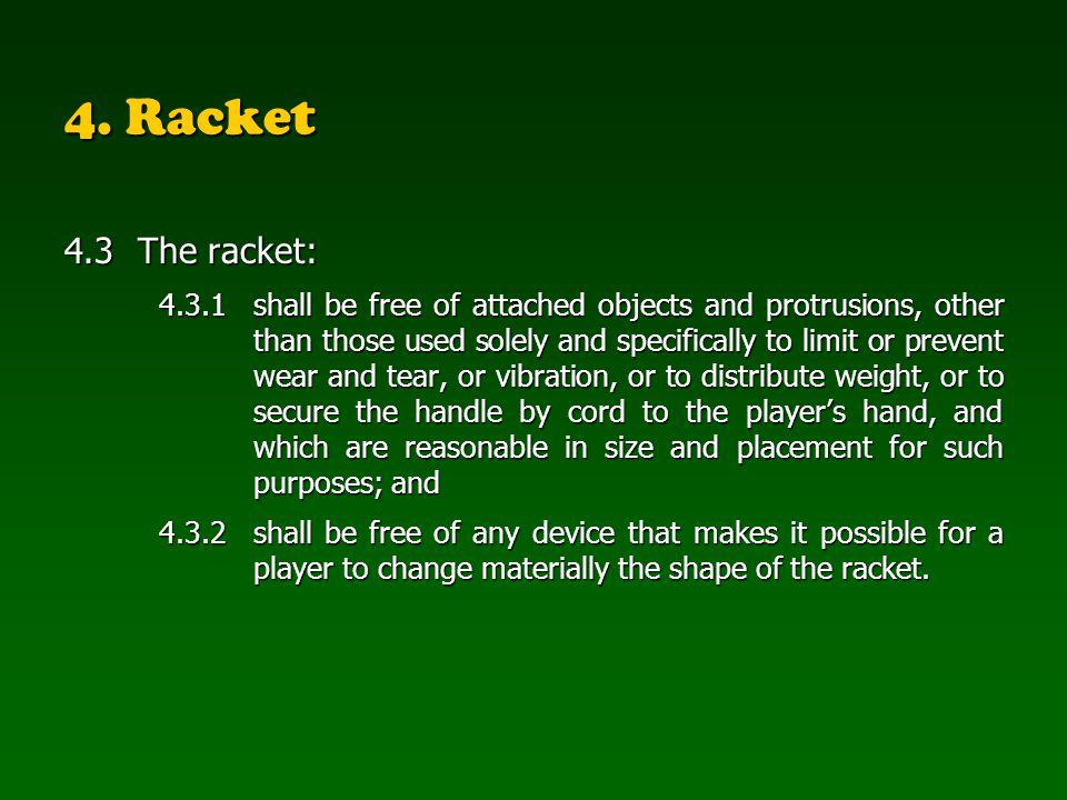 4. Racket 4.3 The racket: