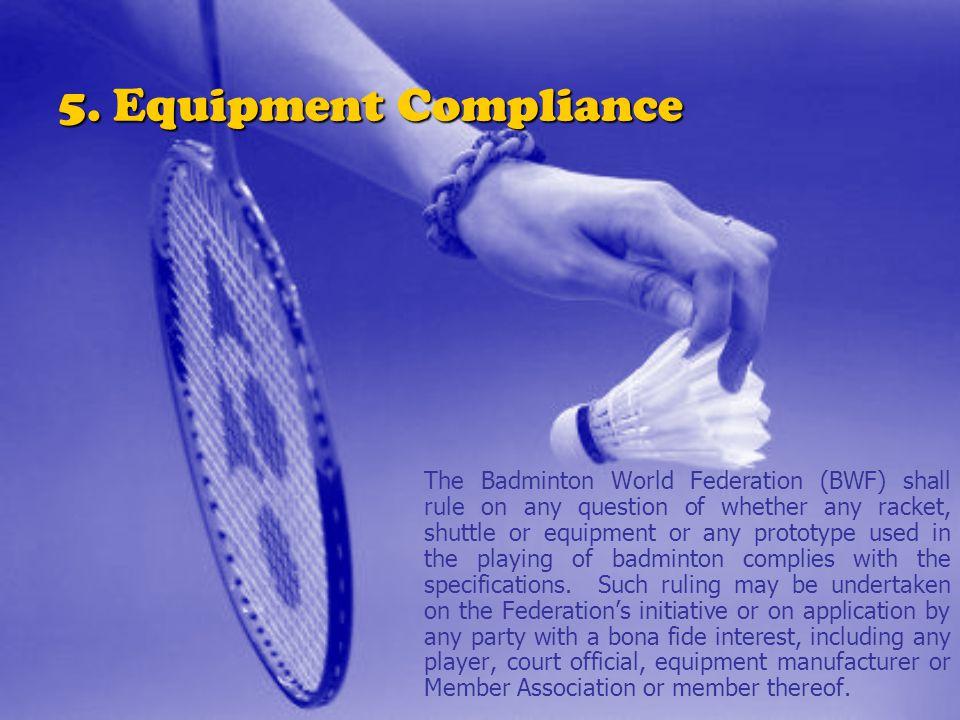 5. Equipment Compliance