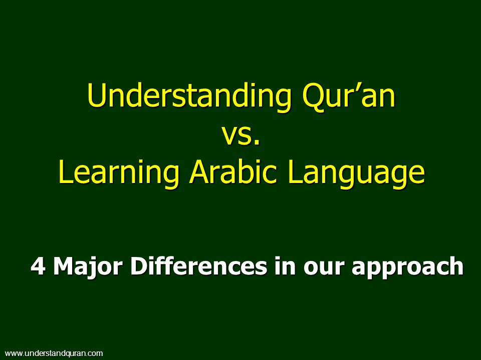 Understanding Qur'an vs. Learning Arabic Language