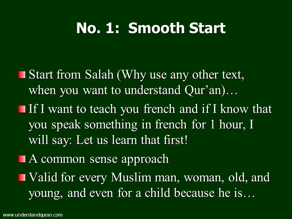 No. 1: Smooth Start Start from Salah (Why use any other text, when you want to understand Qur'an)…