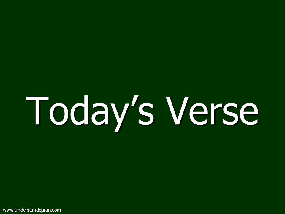 Today's Verse www.understandquran.com