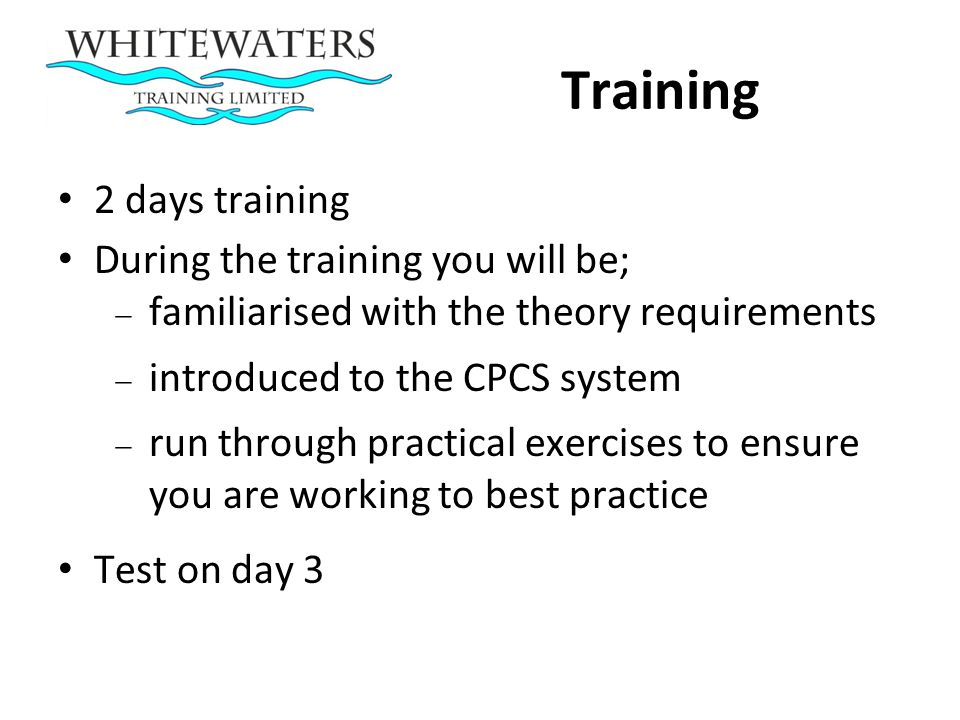 Training 2 days training During the training you will be;