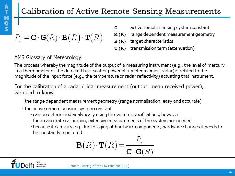 Calibration of Active Remote Sensing Measurements