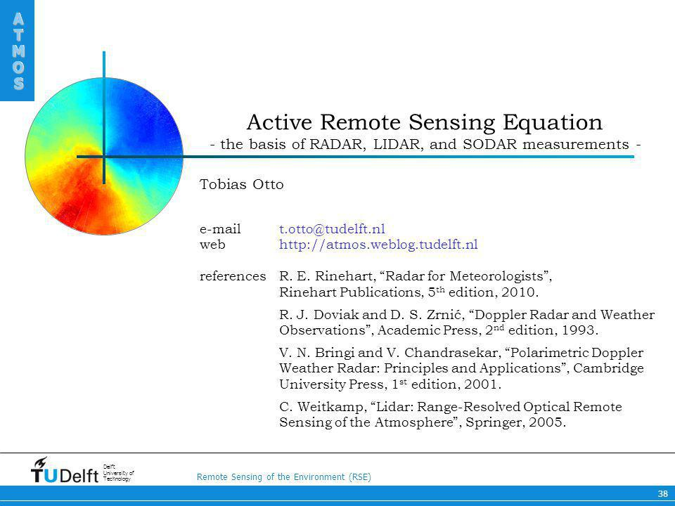 Active Remote Sensing Equation - the basis of RADAR, LIDAR, and SODAR measurements -