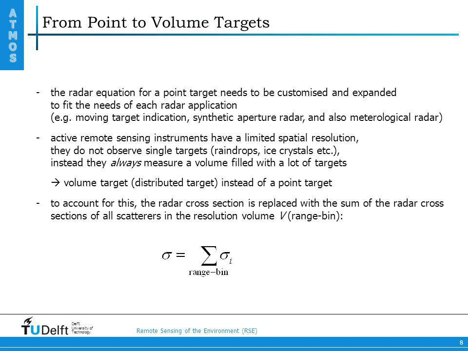 From Point to Volume Targets