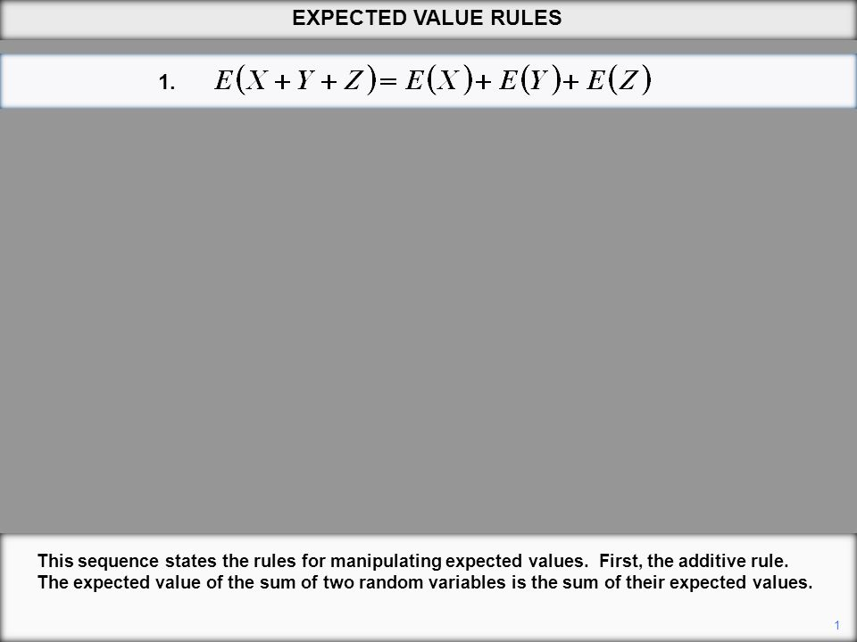 EXPECTED VALUE RULES 1.