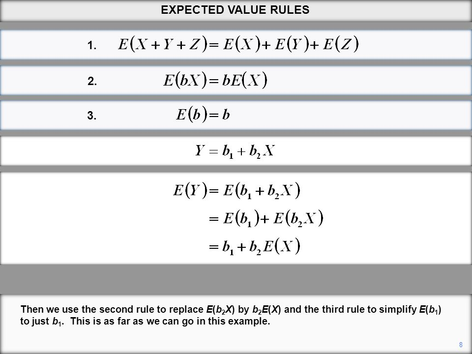 EXPECTED VALUE RULES 1. 2. 3.