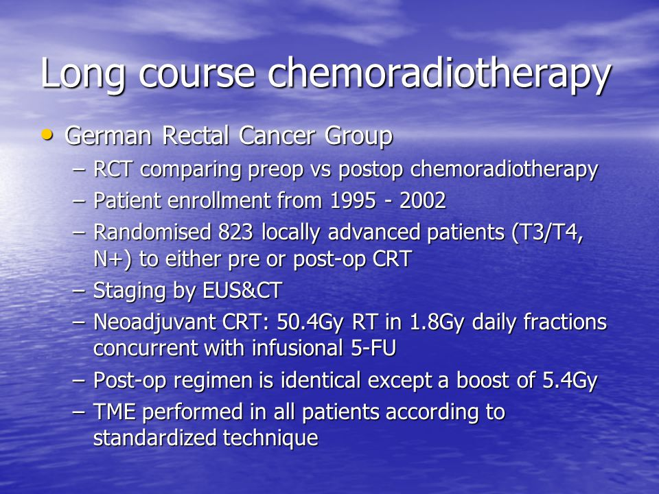 Long course chemoradiotherapy