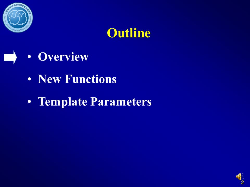 Outline Overview New Functions Template Parameters 2