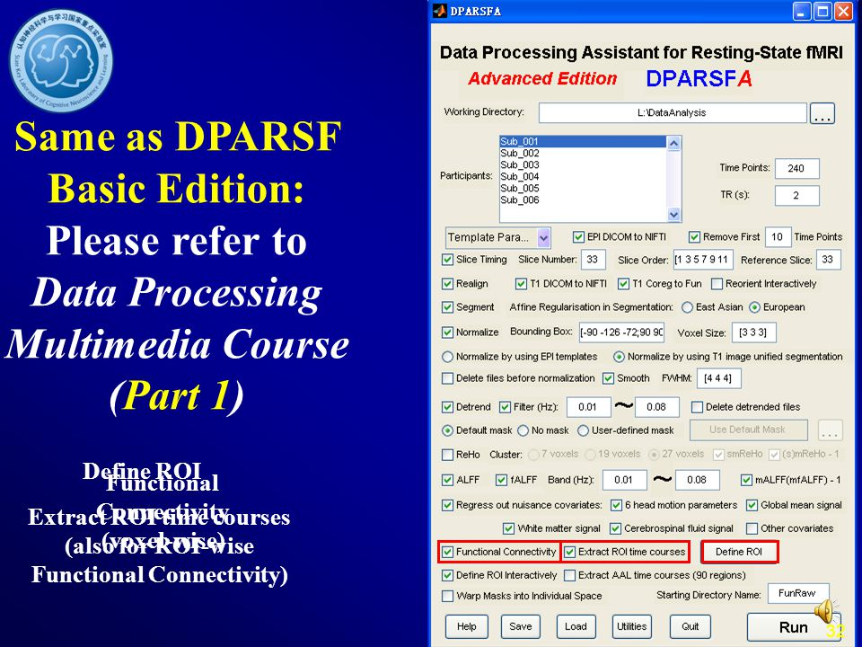 Same as DPARSF Basic Edition: Please refer to Data Processing Multimedia Course (Part 1)