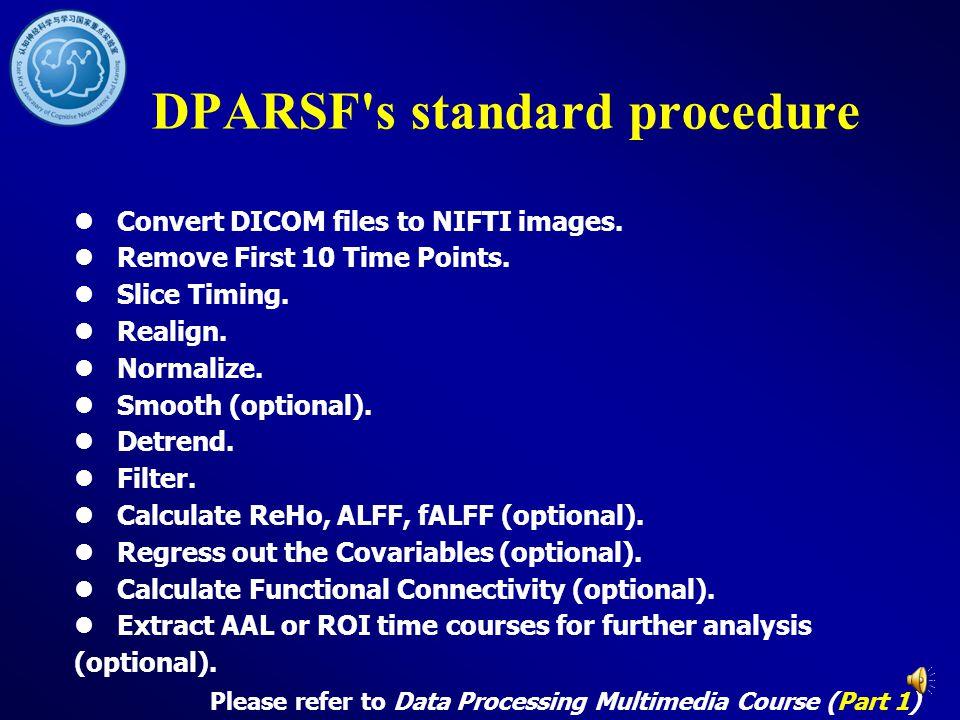 DPARSF s standard procedure