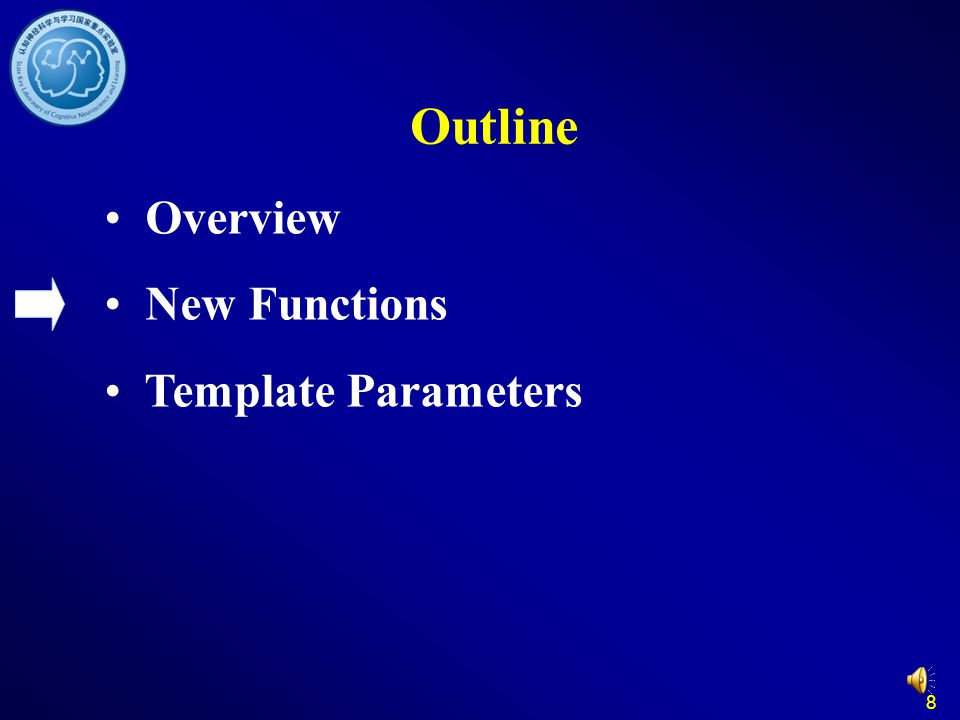 Outline Overview New Functions Template Parameters 8