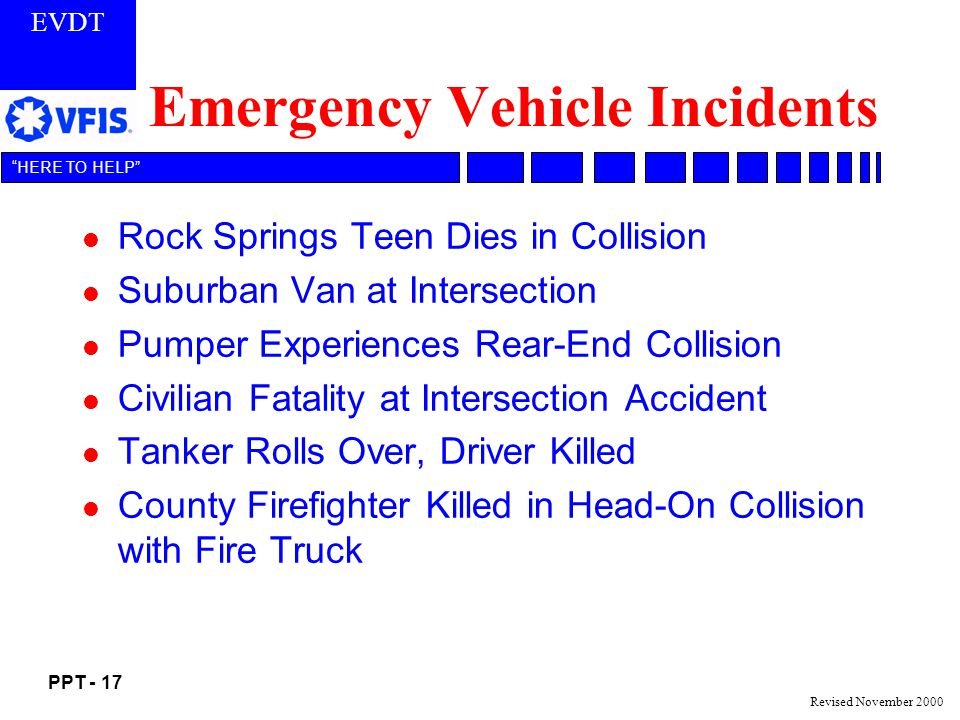 Emergency Vehicle Incidents