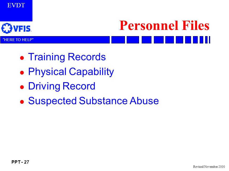 Personnel Files Training Records Physical Capability Driving Record