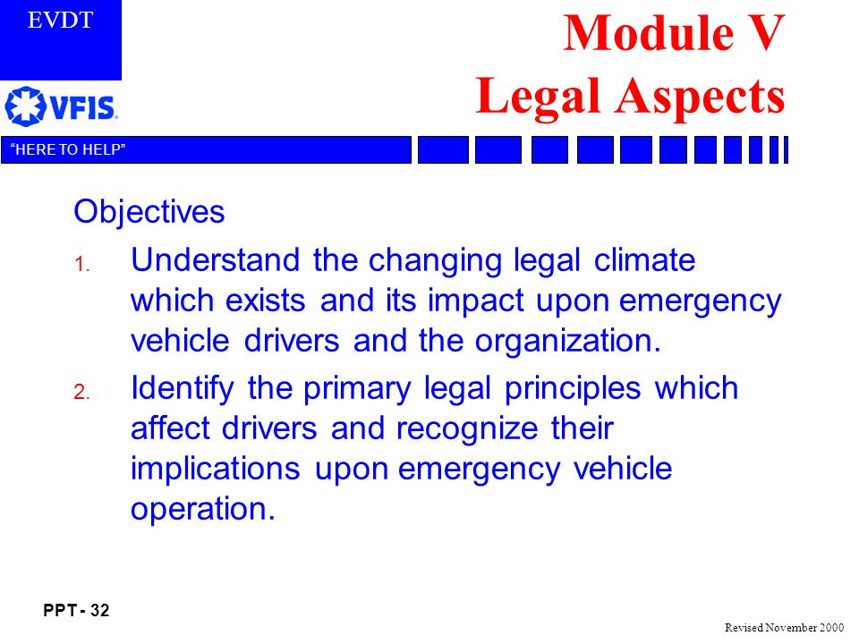 Module V Legal Aspects Objectives