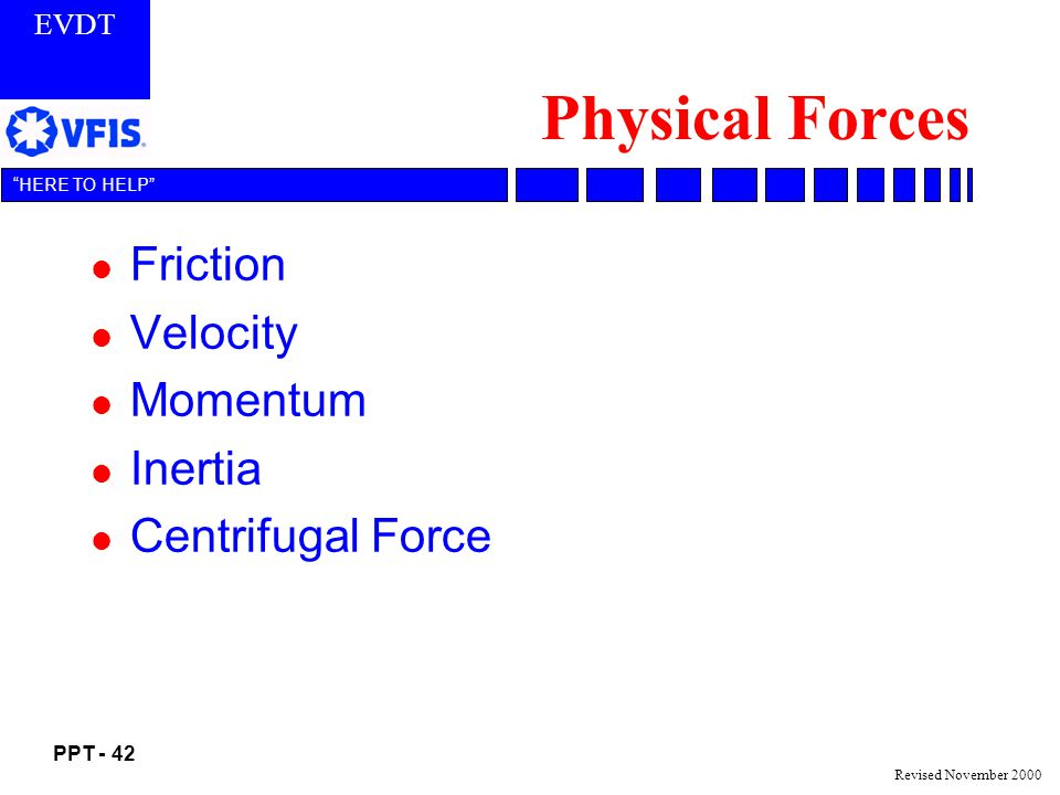 Physical Forces Friction Velocity Momentum Inertia Centrifugal Force