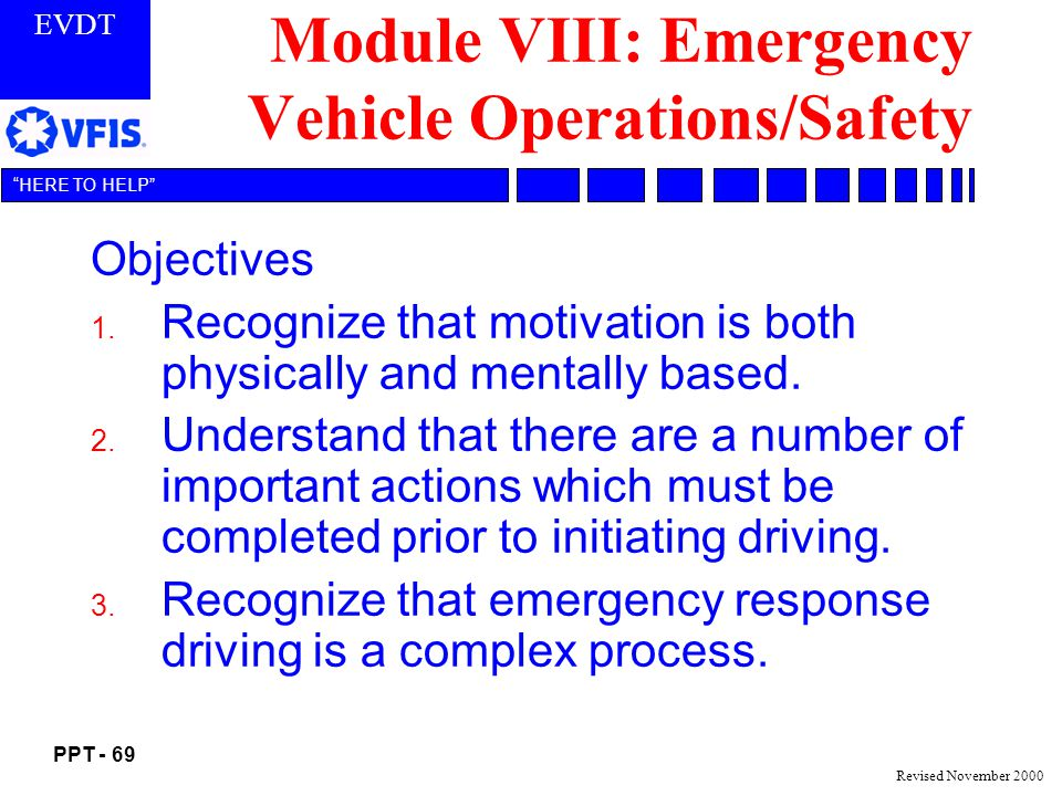 Module VIII: Emergency Vehicle Operations/Safety