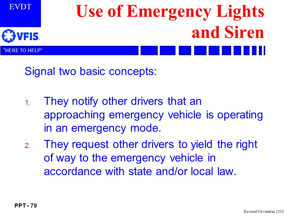 Use of Emergency Lights and Siren