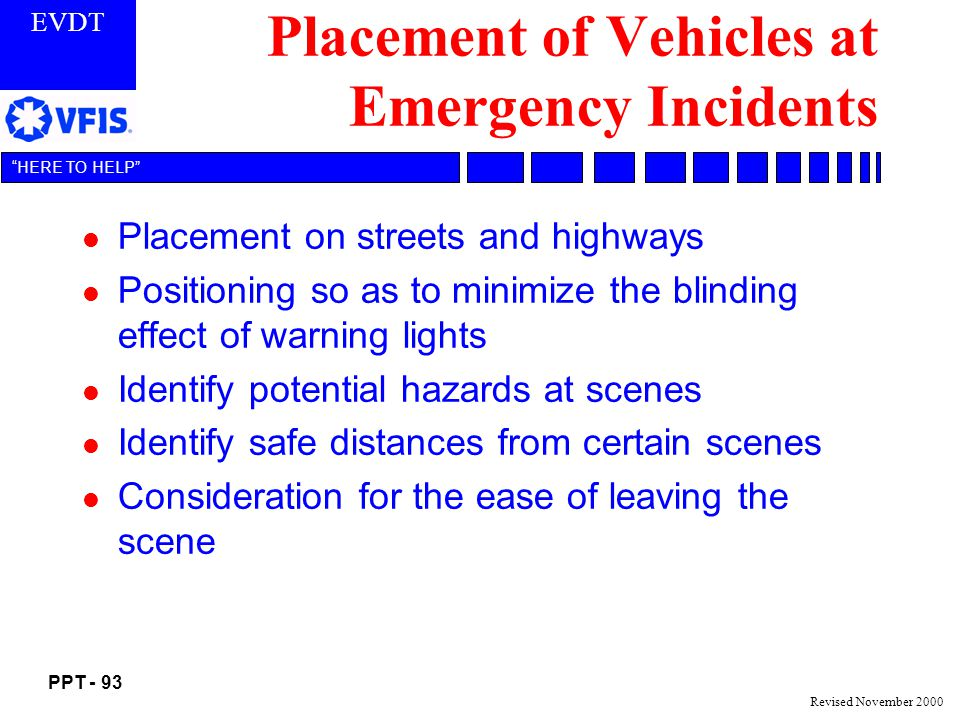 Placement of Vehicles at Emergency Incidents
