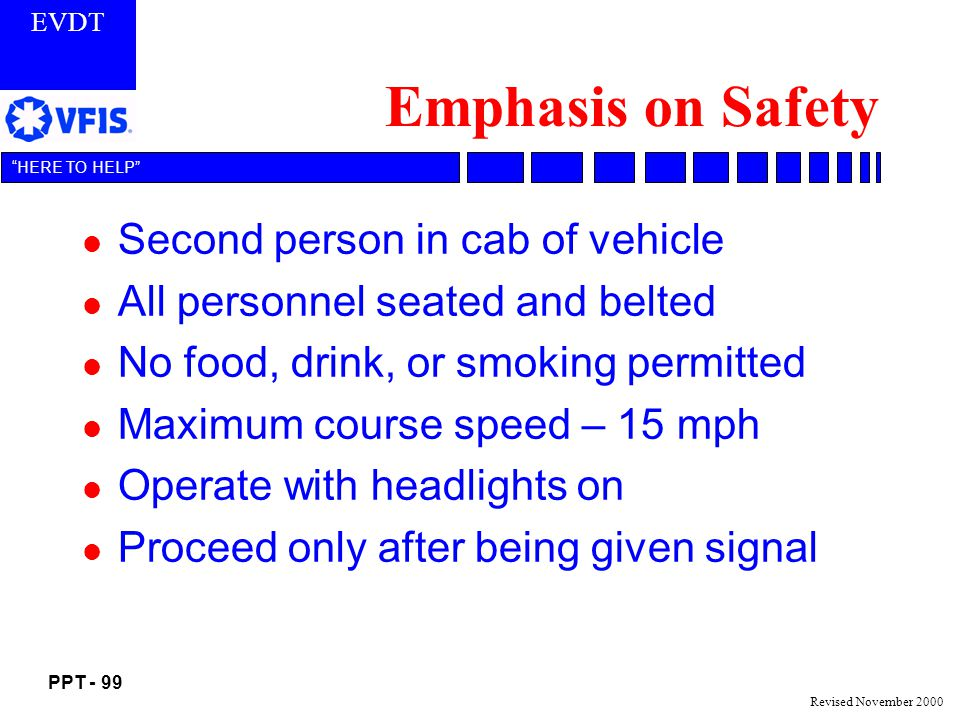 Emphasis on Safety Second person in cab of vehicle