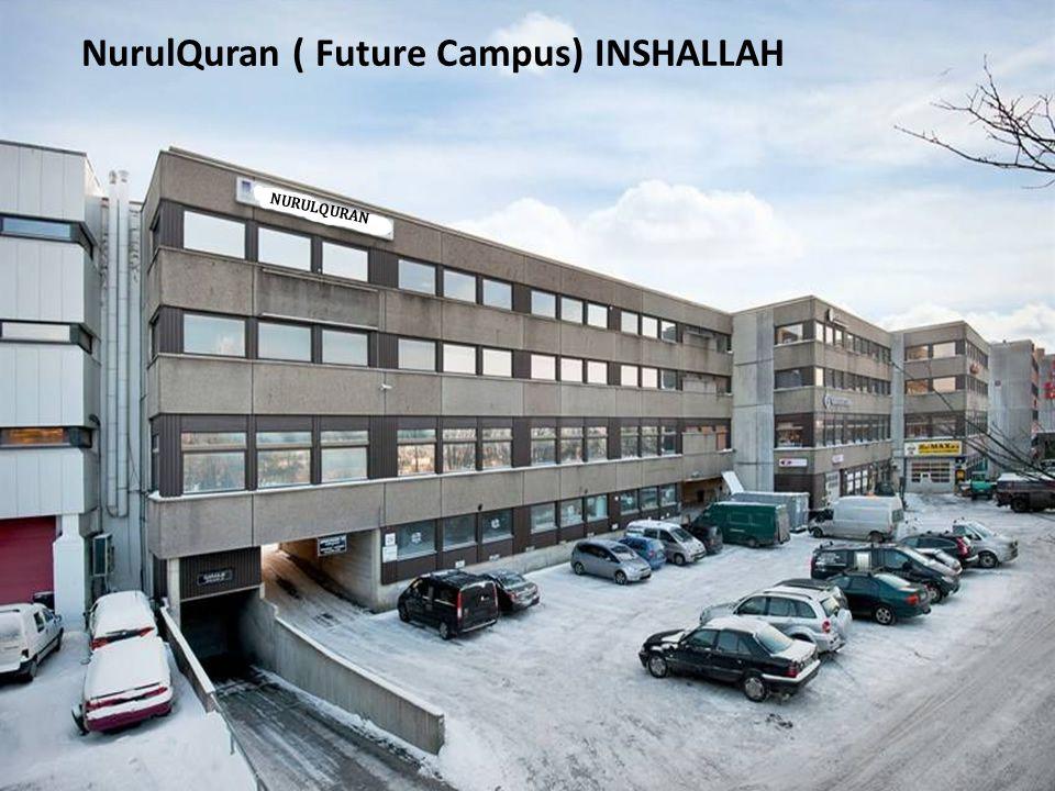 NurulQuran ( Future Campus) INSHALLAH