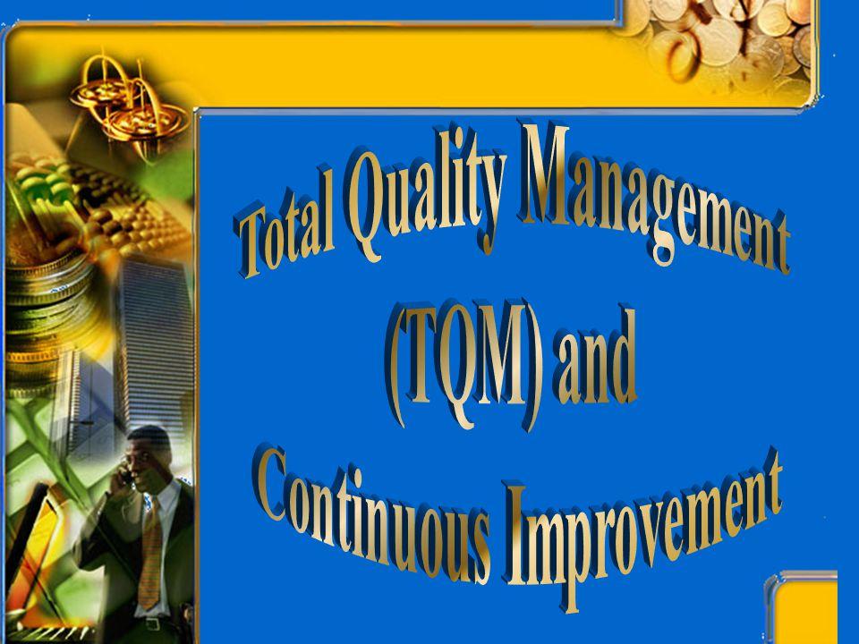Total Quality Management Continuous Improvement