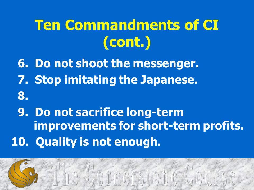 Ten Commandments of CI (cont.)