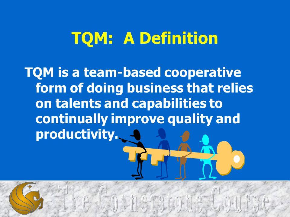TQM: A Definition