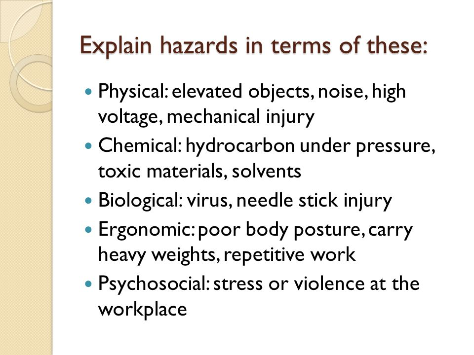 Explain hazards in terms of these: