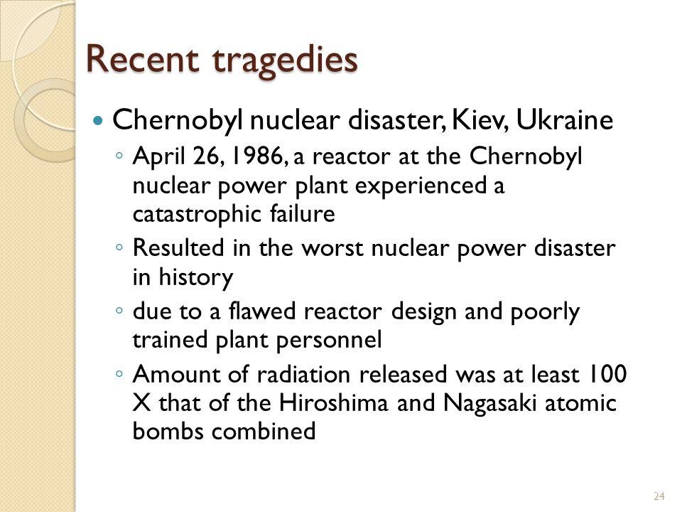 Recent tragedies Chernobyl nuclear disaster, Kiev, Ukraine