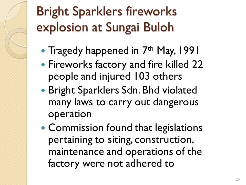 Bright Sparklers fireworks explosion at Sungai Buloh