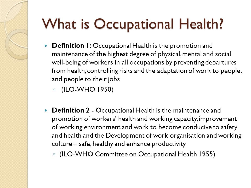 What is Occupational Health