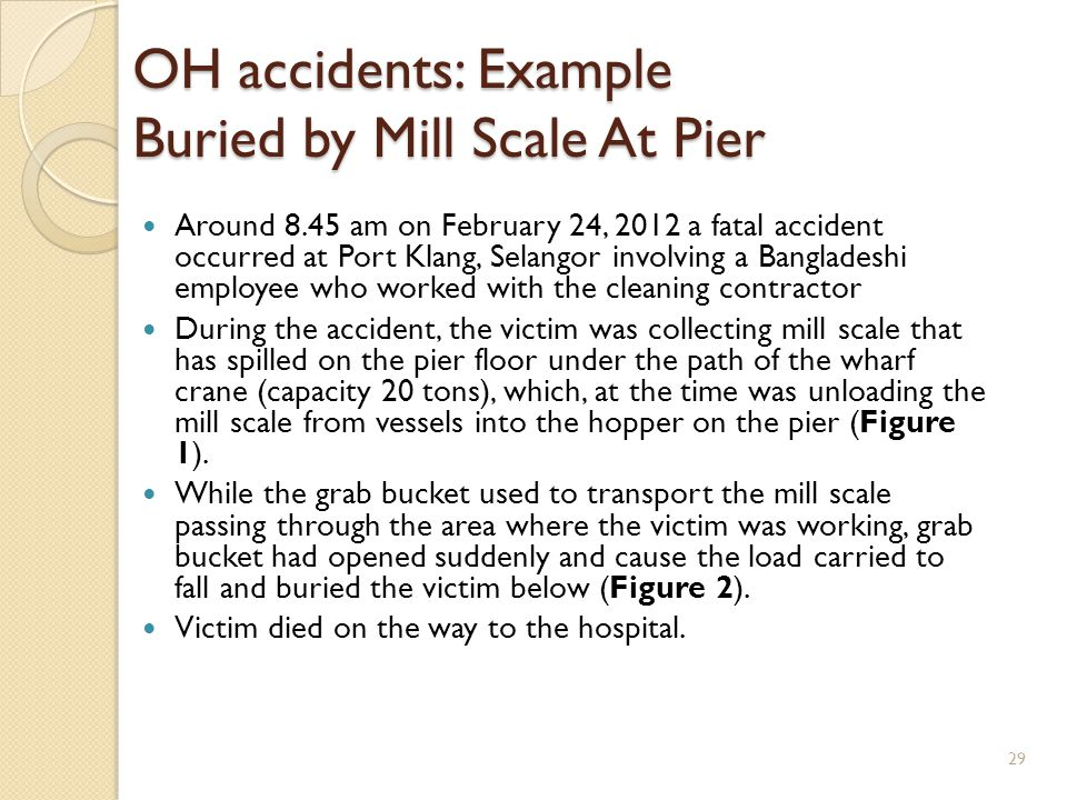 OH accidents: Example Buried by Mill Scale At Pier