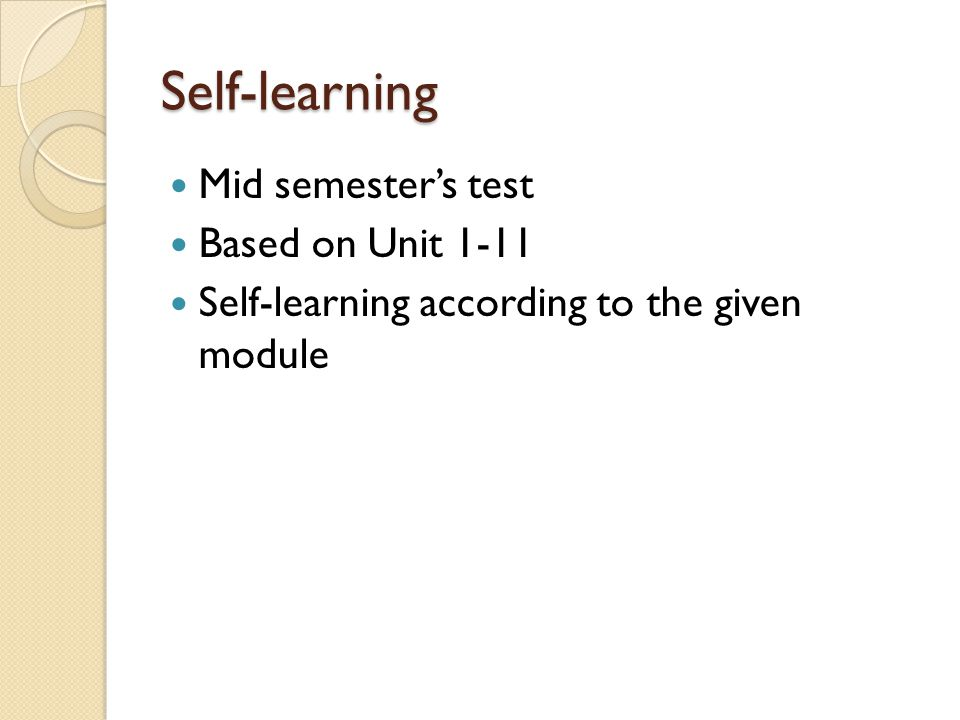 Self-learning Mid semester's test Based on Unit 1-11
