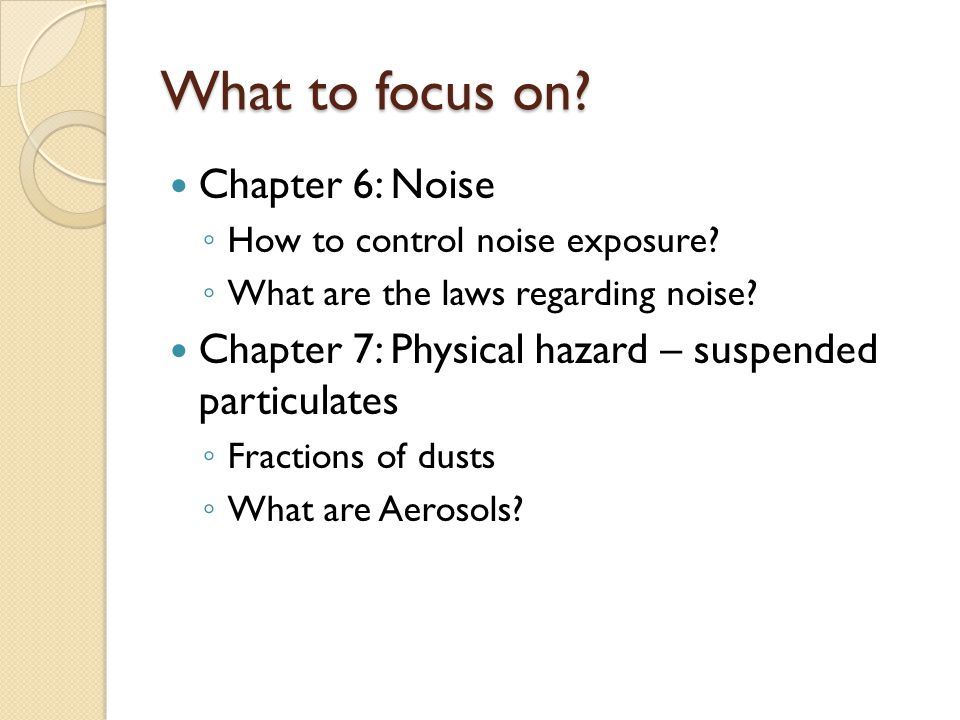 What to focus on Chapter 6: Noise