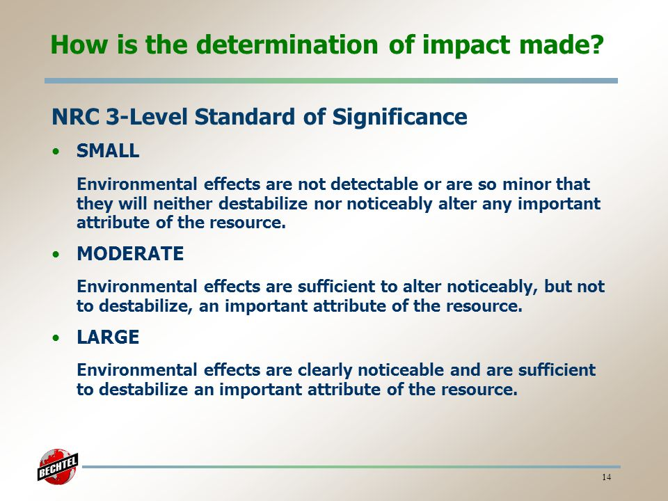 How is the determination of impact made