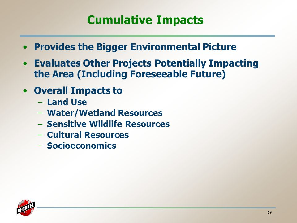 Cumulative Impacts Provides the Bigger Environmental Picture