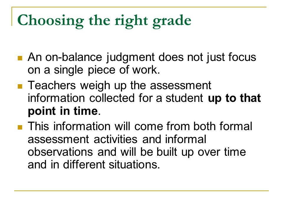 Choosing the right grade