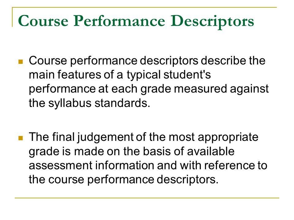 Course Performance Descriptors