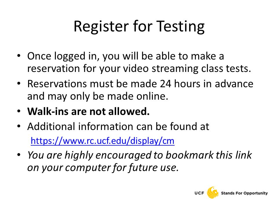 Register for Testing Once logged in, you will be able to make a reservation for your video streaming class tests.