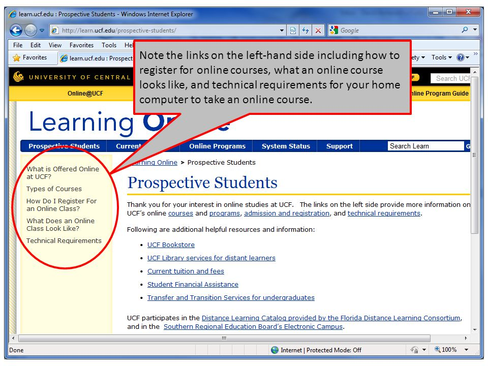 Note the links on the left-hand side including how to register for online courses, what an online course looks like, and technical requirements for your home computer to take an online course.