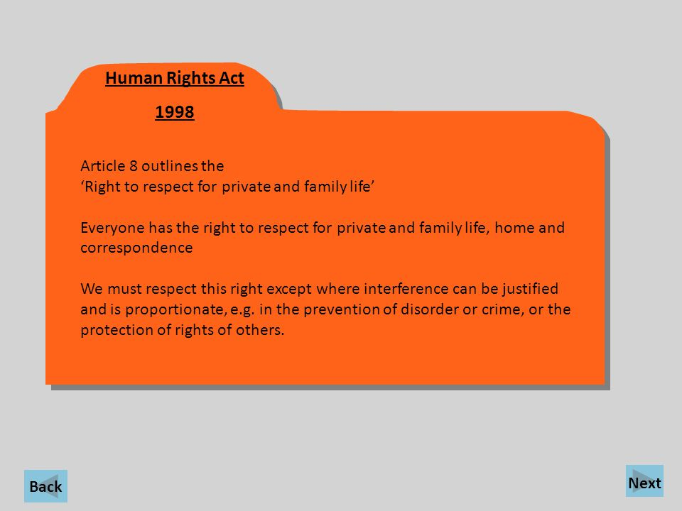 Human Rights Act 1998 Article 8 outlines the