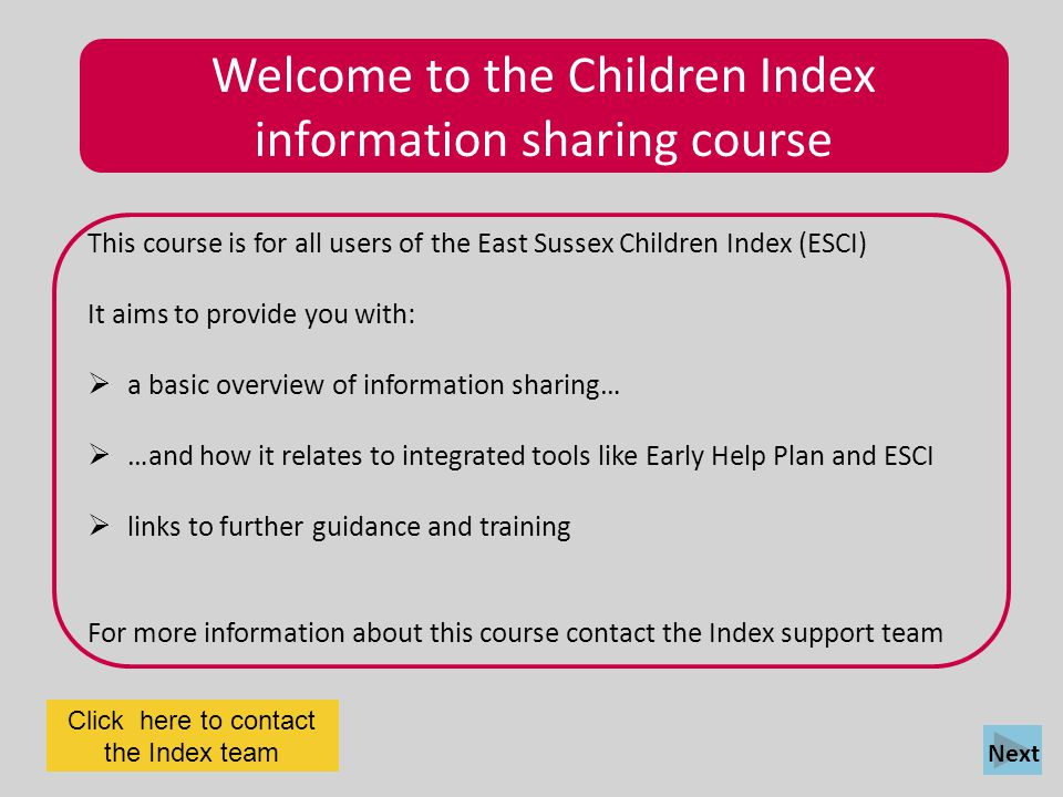 Welcome to the Children Index information sharing course