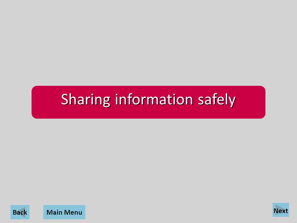 Sharing information safely