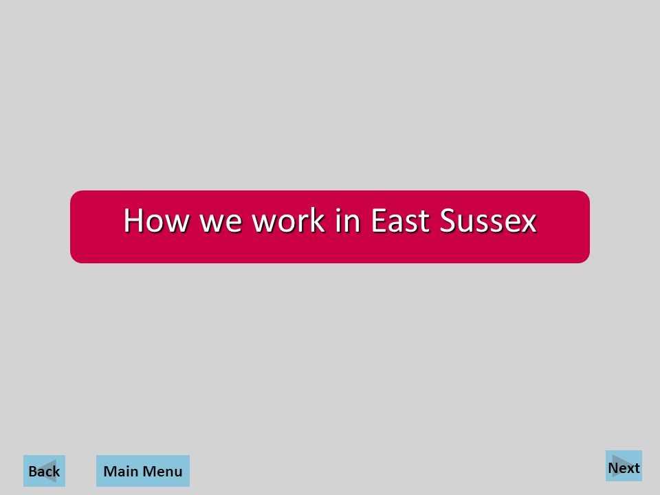 How we work in East Sussex