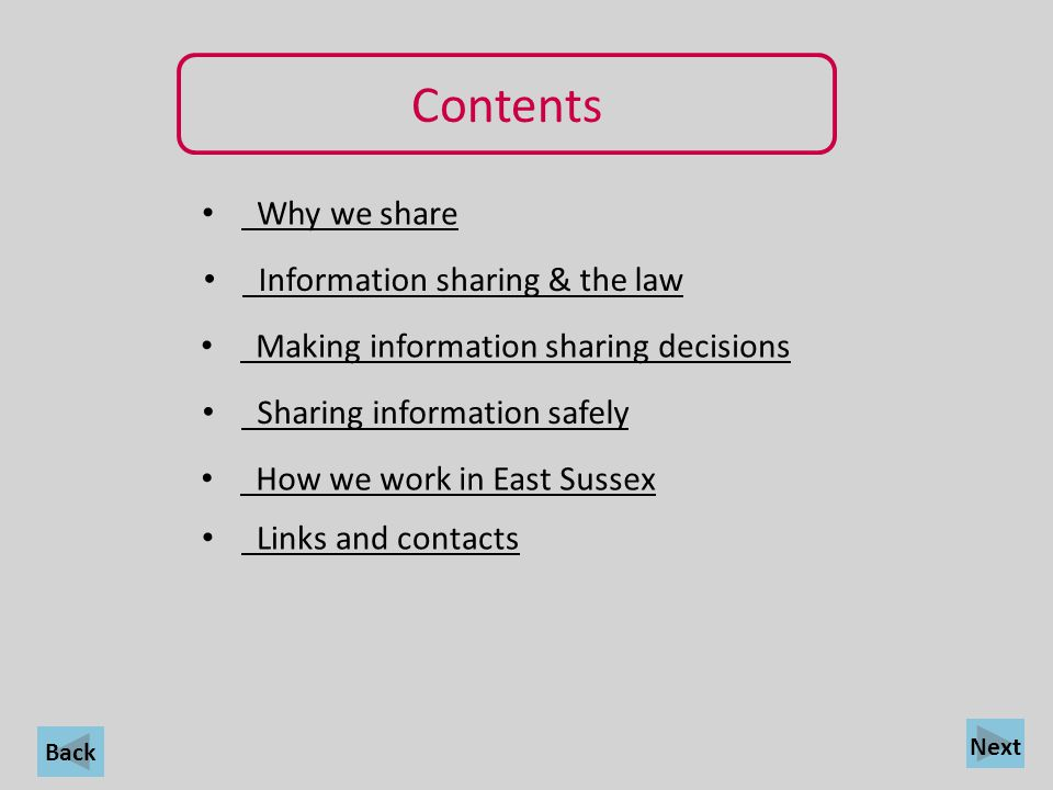 Contents Why we share Information sharing & the law