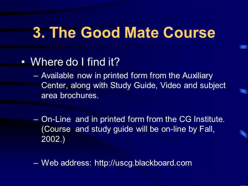 3. The Good Mate Course Where do I find it