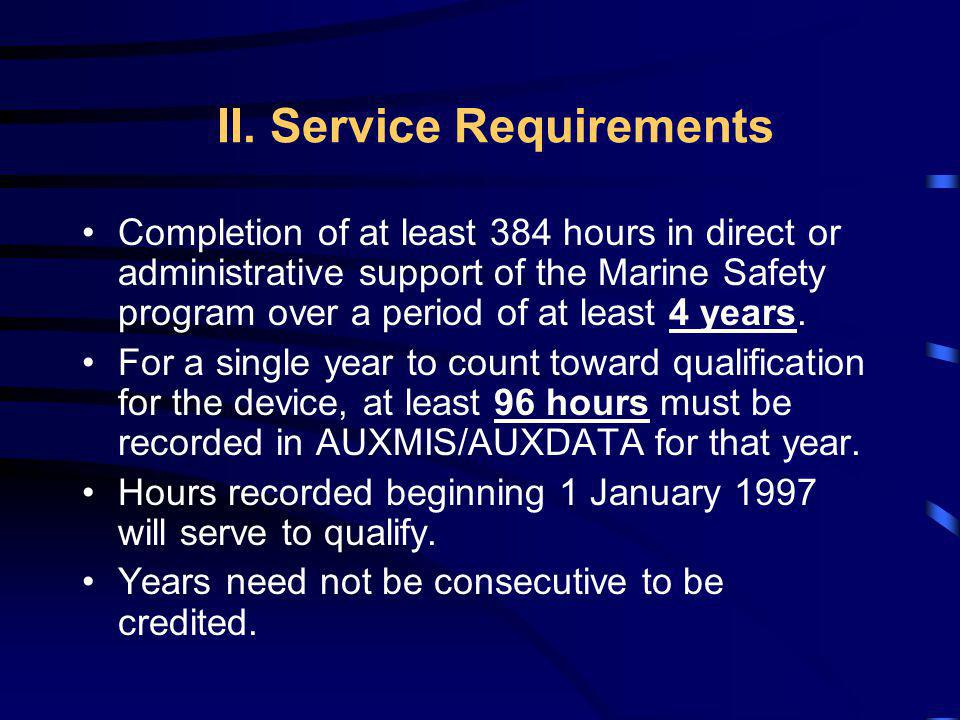 II. Service Requirements