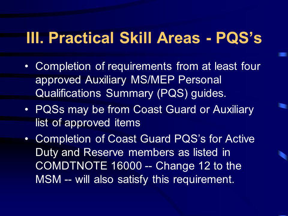 III. Practical Skill Areas - PQS's