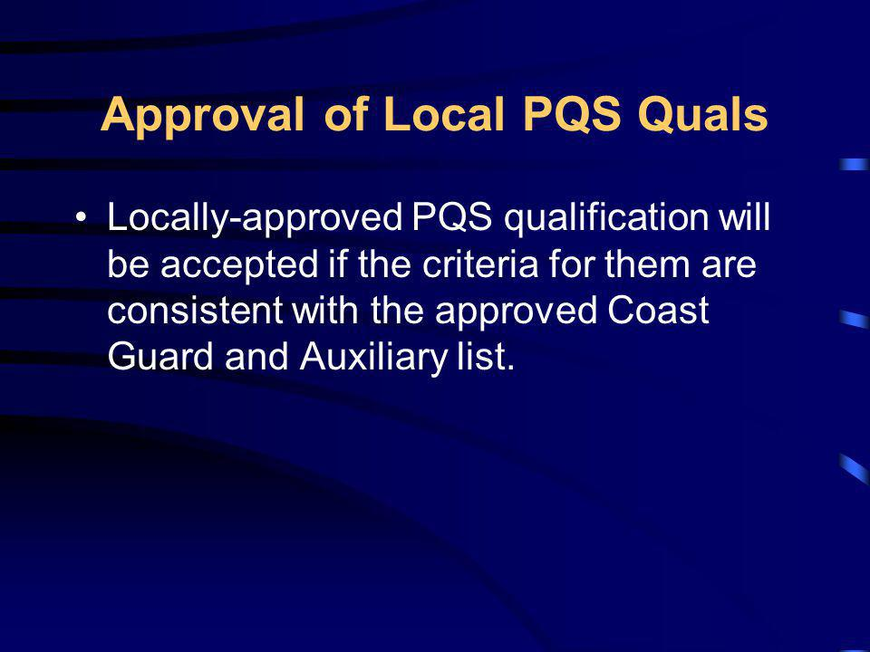 Approval of Local PQS Quals